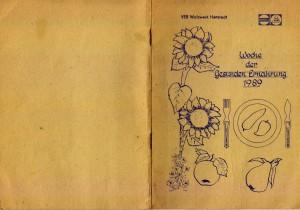 """Bild: Deckblatt des Rezeptheftes """"Woche der Gesunden Ernährung 1989"""" vom VEB Walzwerk Hettstedt."""