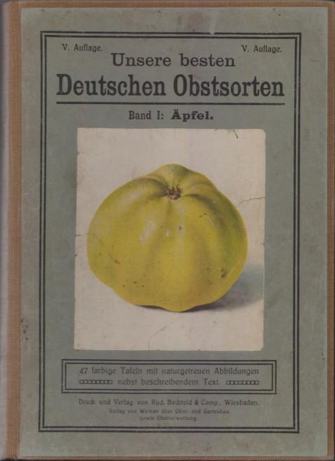 Bild: Vorderer Einband des Buches Unsere besten Deutschen Obstsorten Band I: Äpfel von 1923.